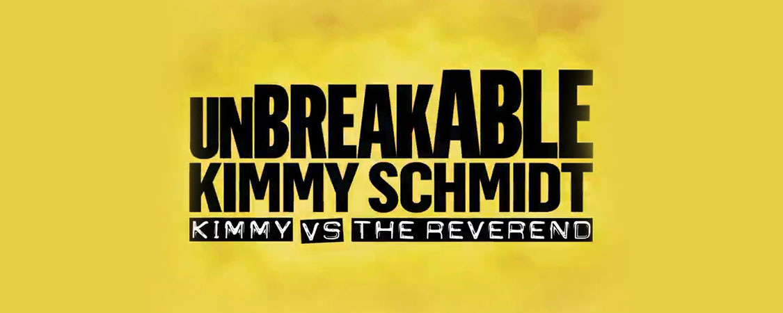 'Unbreakable Kimmy Schmidt: Kimmy vs The Reverend' Nominated for an Emmy Award!